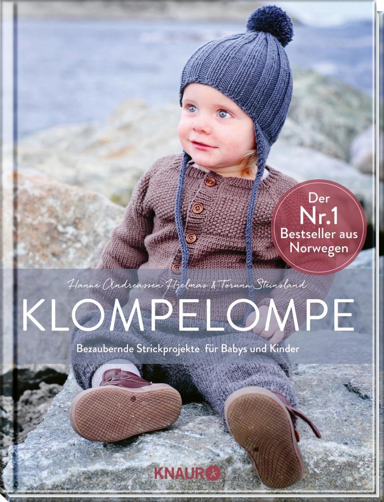 Klompelompe - Bezaubernde Strickprojekte für Babys und Kinder als Buch von Hanne Andreassen Hjelmas, Torunn Steinsland