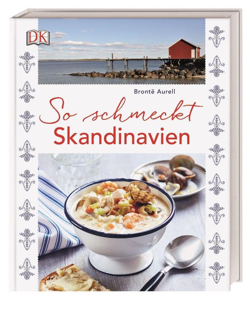 So schmeckt Skandinavien als Buch von Brontë Aurell