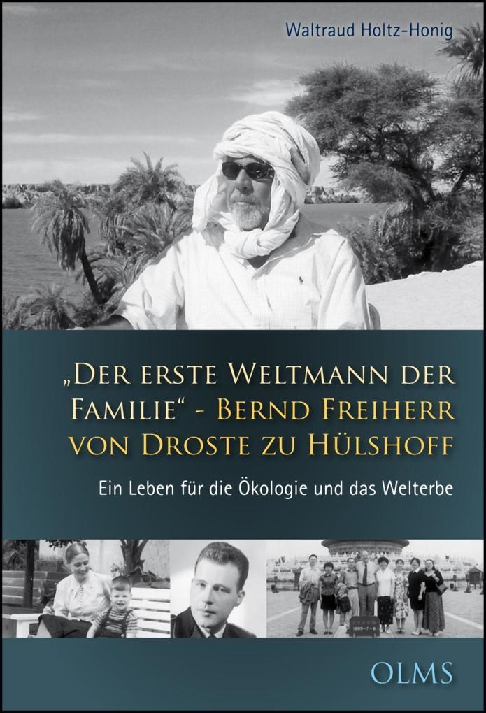 Der erste Weltmann der Familie - Bernd Freiherr von Droste zu Hülshoff als Buch von Waltraud Holtz-Honig