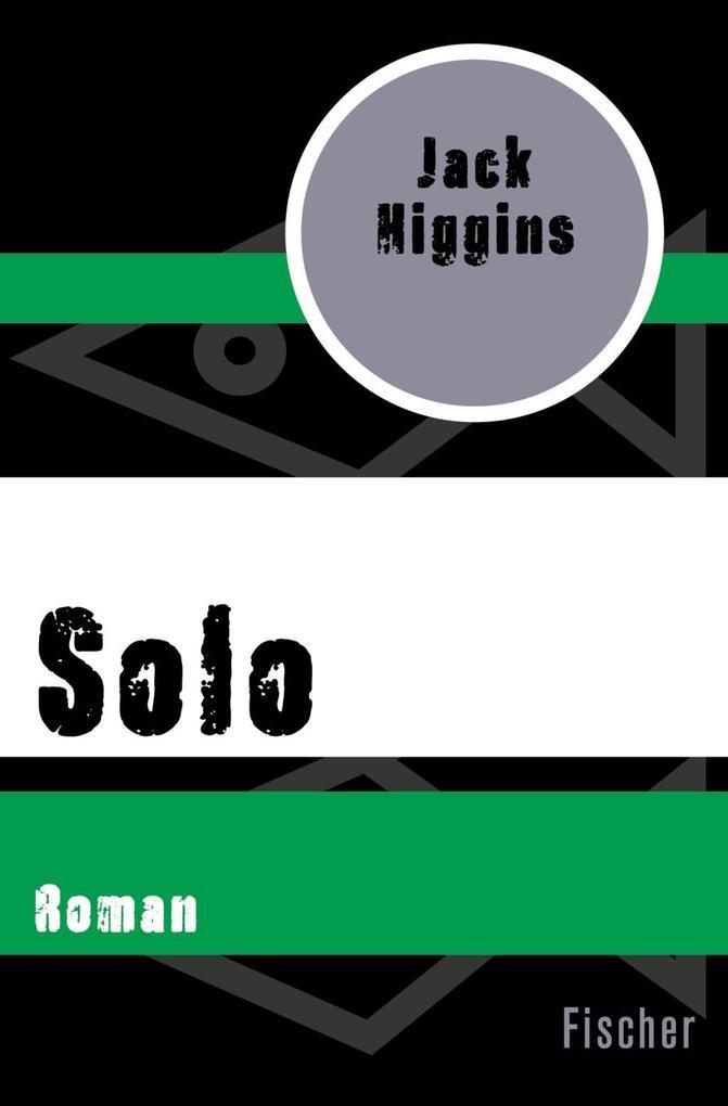 Solo als Taschenbuch von Jack Higgins