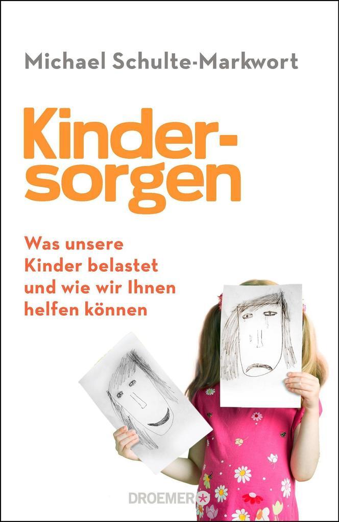 Kindersorgen als Buch von Michael Schulte-Markwort