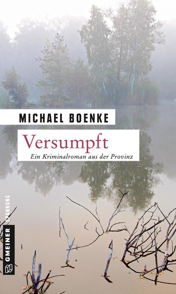 Versumpft als Taschenbuch von Michael Boenke