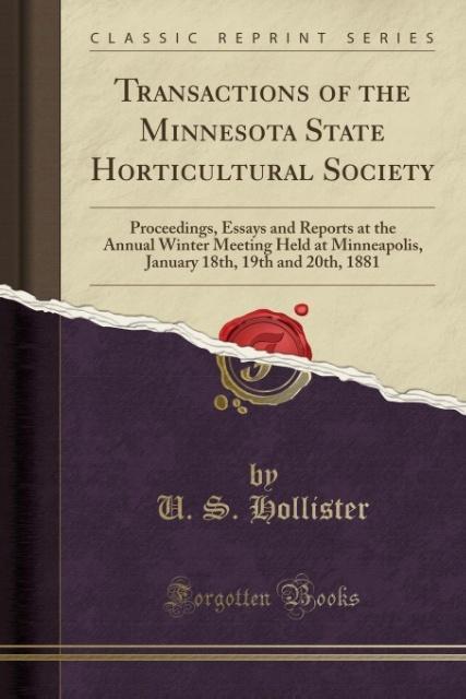 Transactions of the Minnesota State Horticultural Society als Taschenbuch von U. S. Hollister
