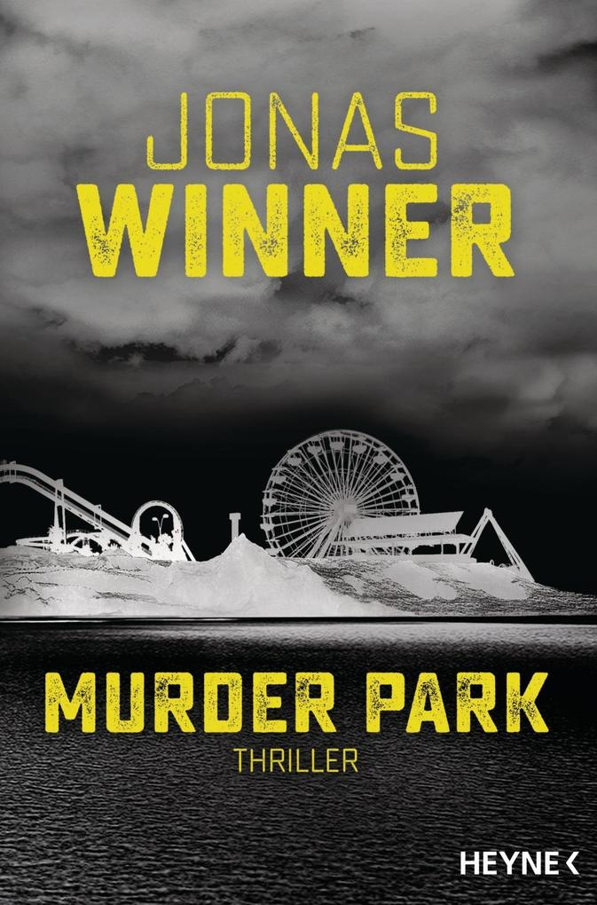 Murder Park als Taschenbuch von Jonas Winner