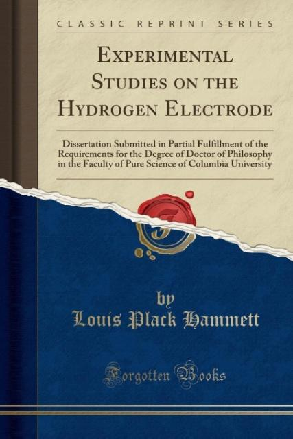 Experimental Studies on the Hydrogen Electrode als Taschenbuch von Louis Plack Hammett