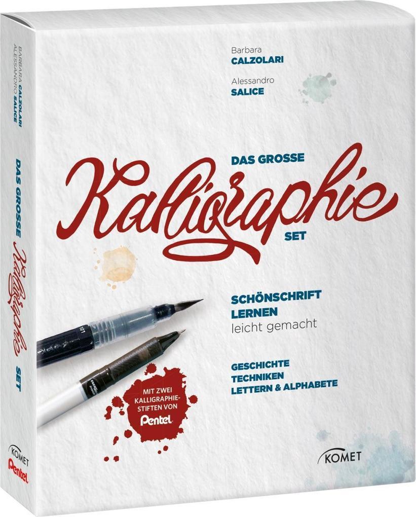 Das große Kalligraphie-Set - Schönschrift lernen leicht gemacht als Buch von Barbara Calzolari, Alessandro Salice