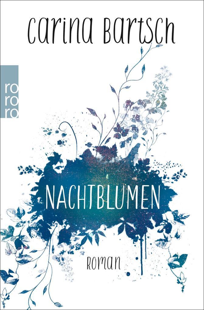 Nachtblumen als Taschenbuch von Carina Bartsch