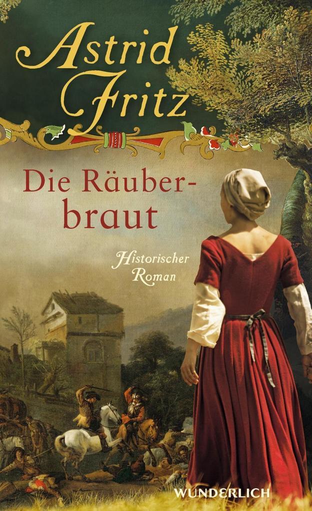 Die Räuberbraut als Buch von Astrid Fritz