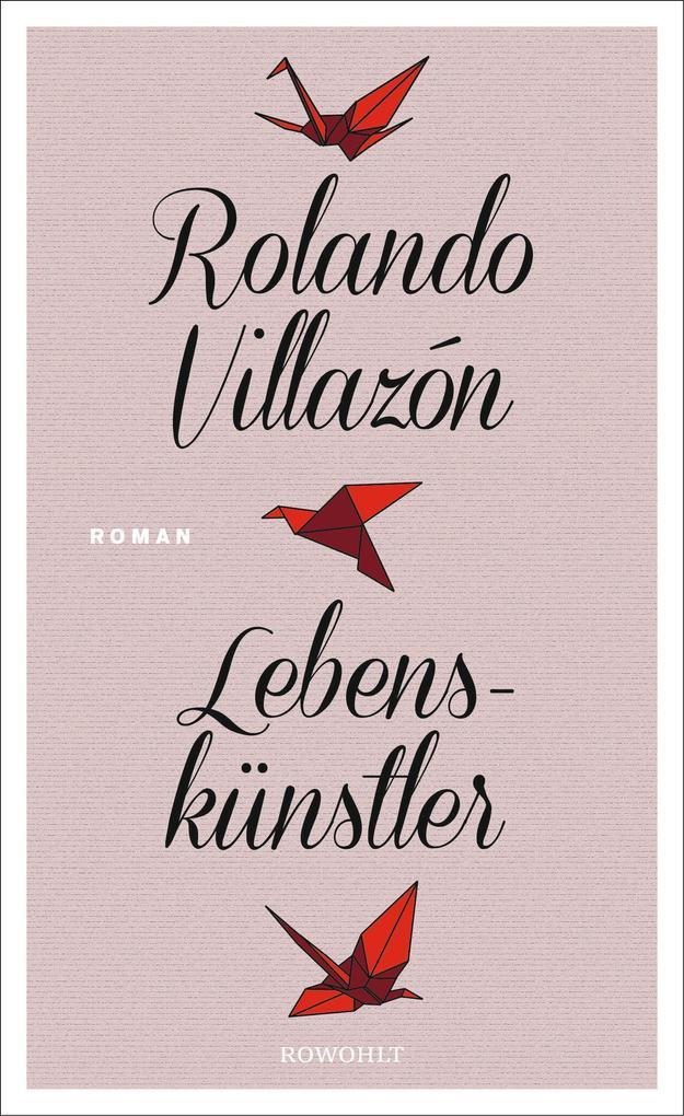 Lebenskünstler als Buch von Rolando Villazón