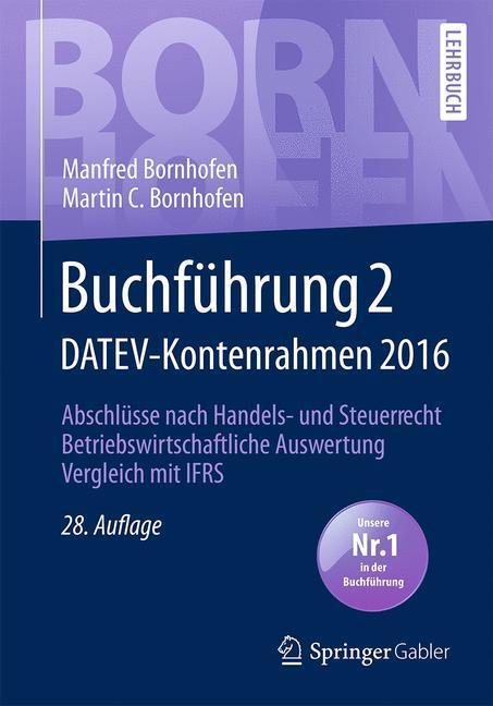 Buchführung 2 DATEV-Kontenrahmen 2016 als Buch von Manfred Bornhofen, Martin C. Bornhofen