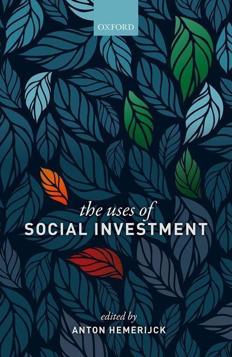 The Uses of Social Investment als Taschenbuch von Anton Hemerijck