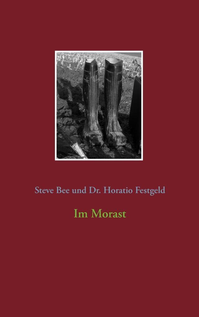 Vorschaubild von Im Morast als eBook von Steve Bee, Festgeld Dr. Horatio