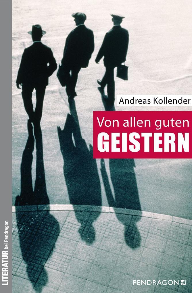 Von allen guten Geistern als Buch von Andreas Kollender