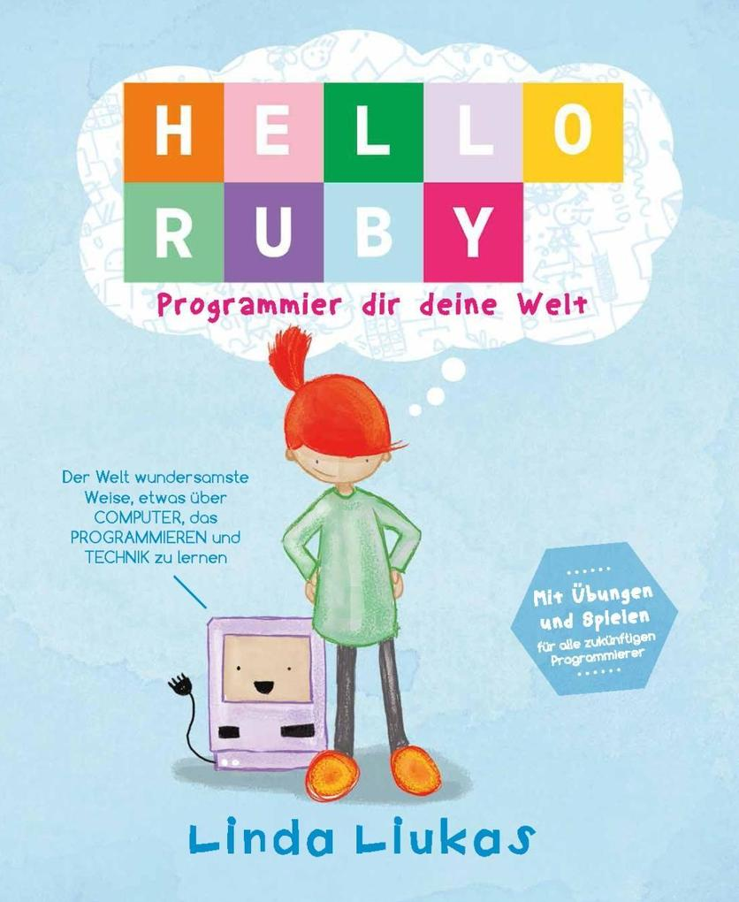 Hello Ruby als Buch von Linda Liukas