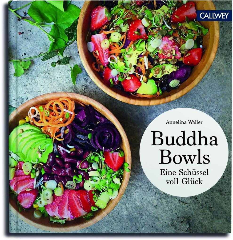 Buddha Bowls als Buch von Annelina Waller