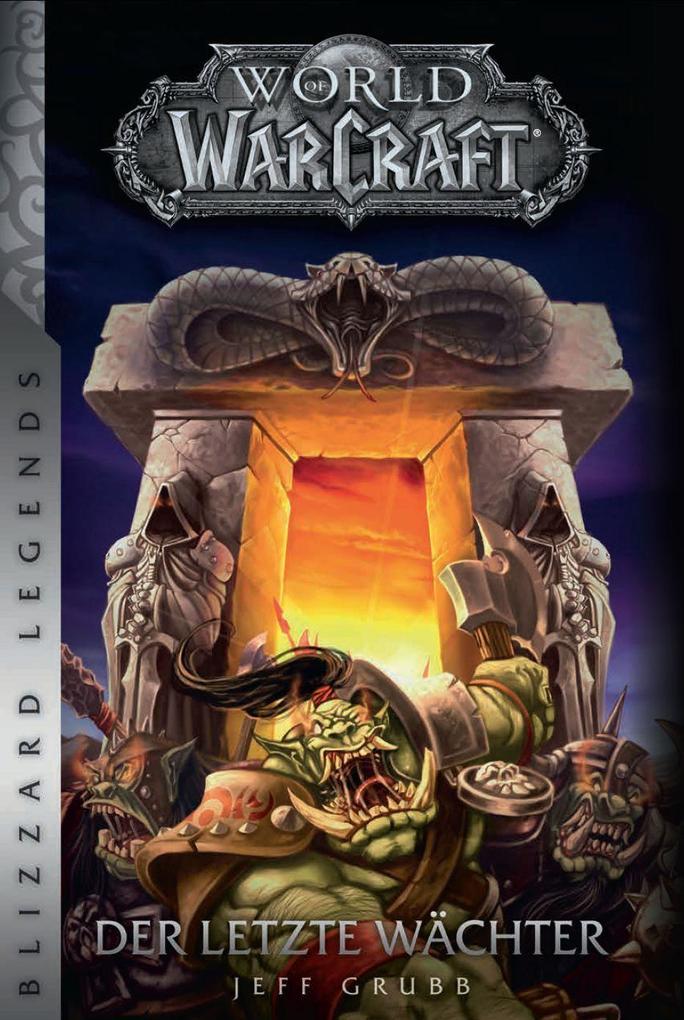 World of Warcraft - Der letzte Wächter als Buch von Jeff Grubb