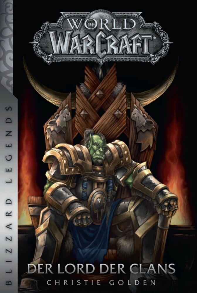 World of Warcraft - Der Lord der Clans als Buch von Christie Golden