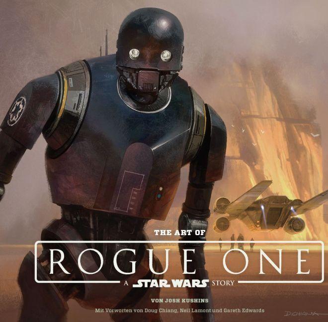 The Art of Rogue One: A Star Wars Story als Buch von Josh Kushins