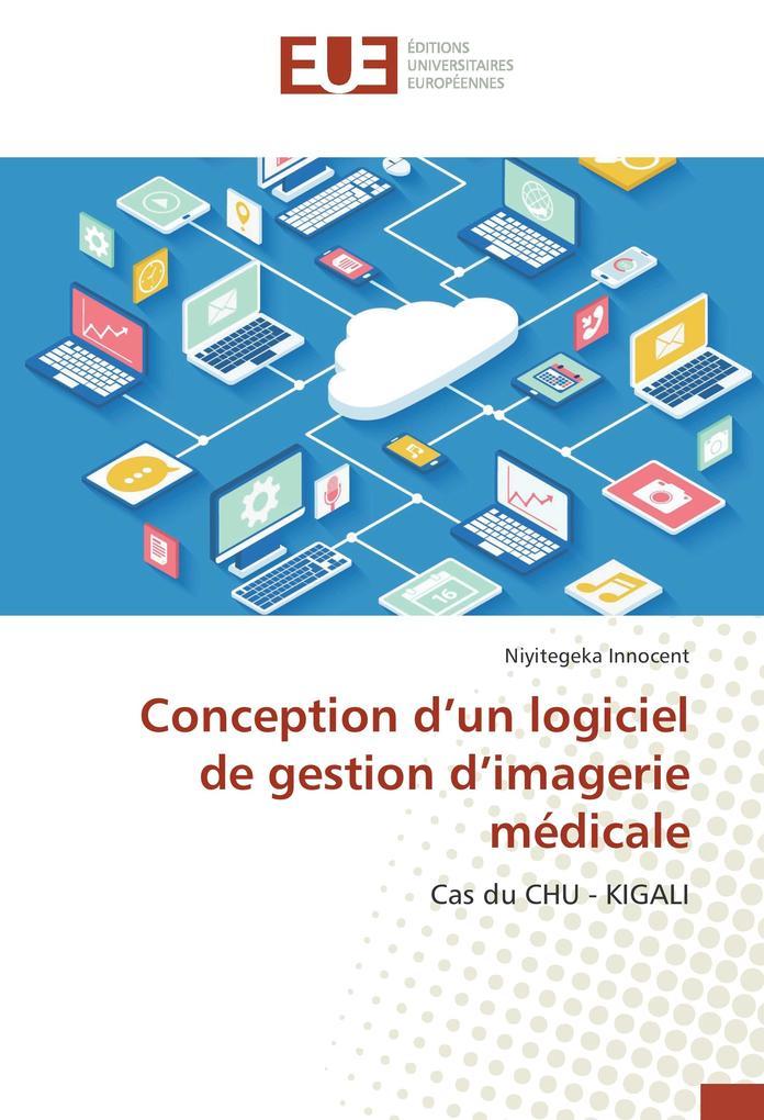 Conception d´un logiciel de gestion d´imagerie ...