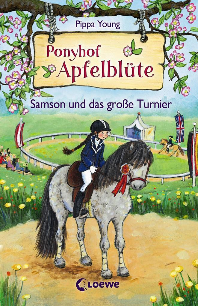 Ponyhof Apfelblüte - Samson und das große Turnier als Buch von Pippa Young