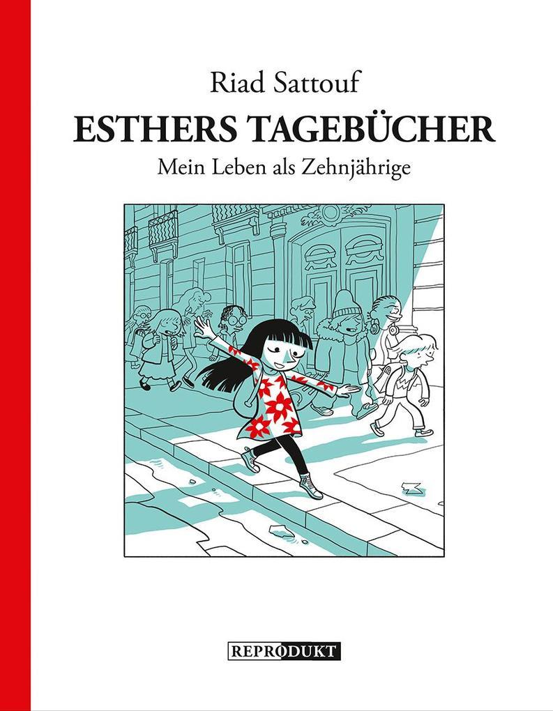 Esthers Tagebücher: Mein Leben als Zehnjährige als Buch von Riad Sattouf