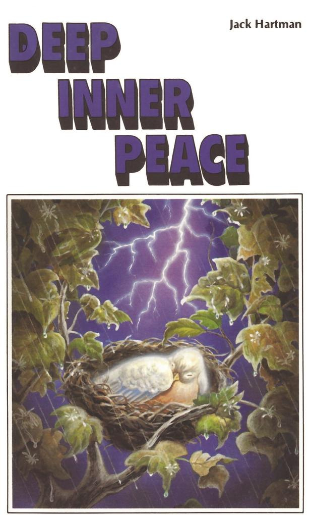 Deep Inner Peace als eBook von Jack and Judy Hartman