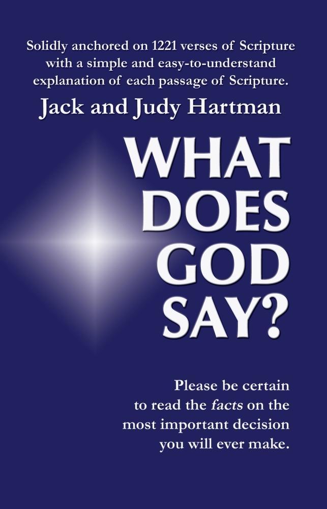 What Does God Say als eBook von Jack and Judy Hartman
