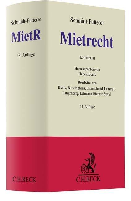 Mietrecht als Buch von Hubert Blank, Ulf P. Börstinghaus, Norbert Eisenschmid, Siegbert Lammel, Hans Langenberg