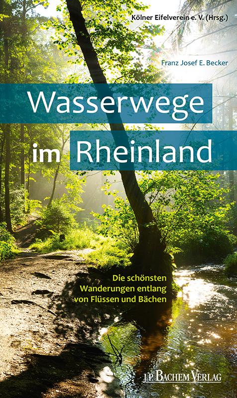 Wasserwege im Rheinland als Buch von Franz Jose...