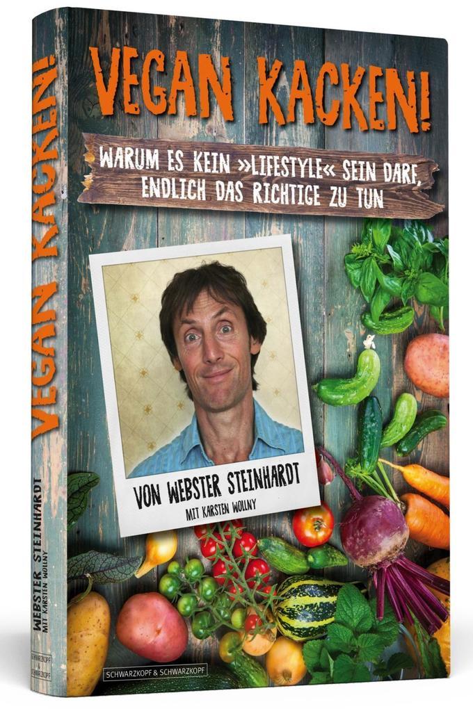 Vegan kacken als Taschenbuch von Webster Steinhardt Karsten Wollny