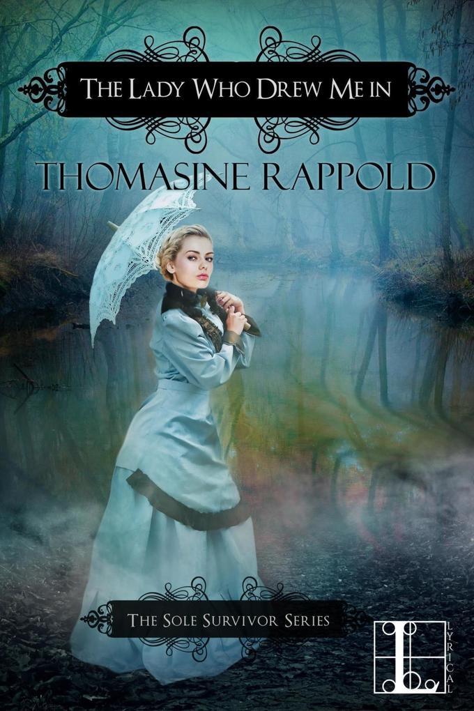The Lady Who Drew Me In als eBook von Thomasine Rappold