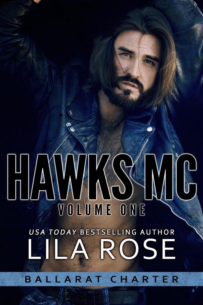 Hawks MC Ballarat Charter volume #1 als eBook von Lila Rose