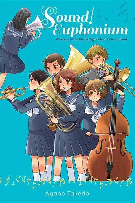 Sound! Euphonium (light novel) als Taschenbuch von Ayano Takeda