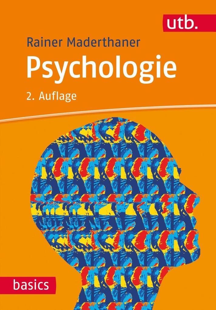 Psychologie als Buch von Rainer Maderthaner