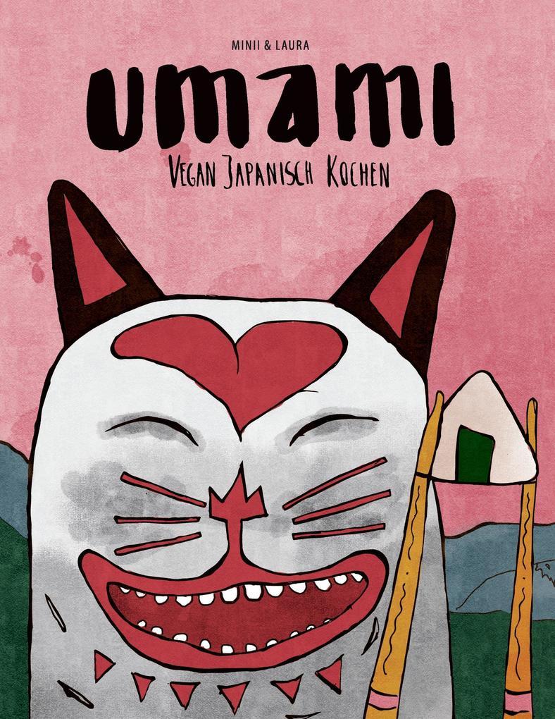 Umami als Buch von Laura Welslau, Jasmin Erler