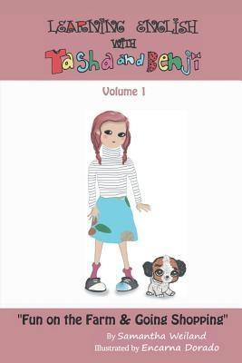 Learn English with Tasha and Benji als eBook von Samantha Weiland