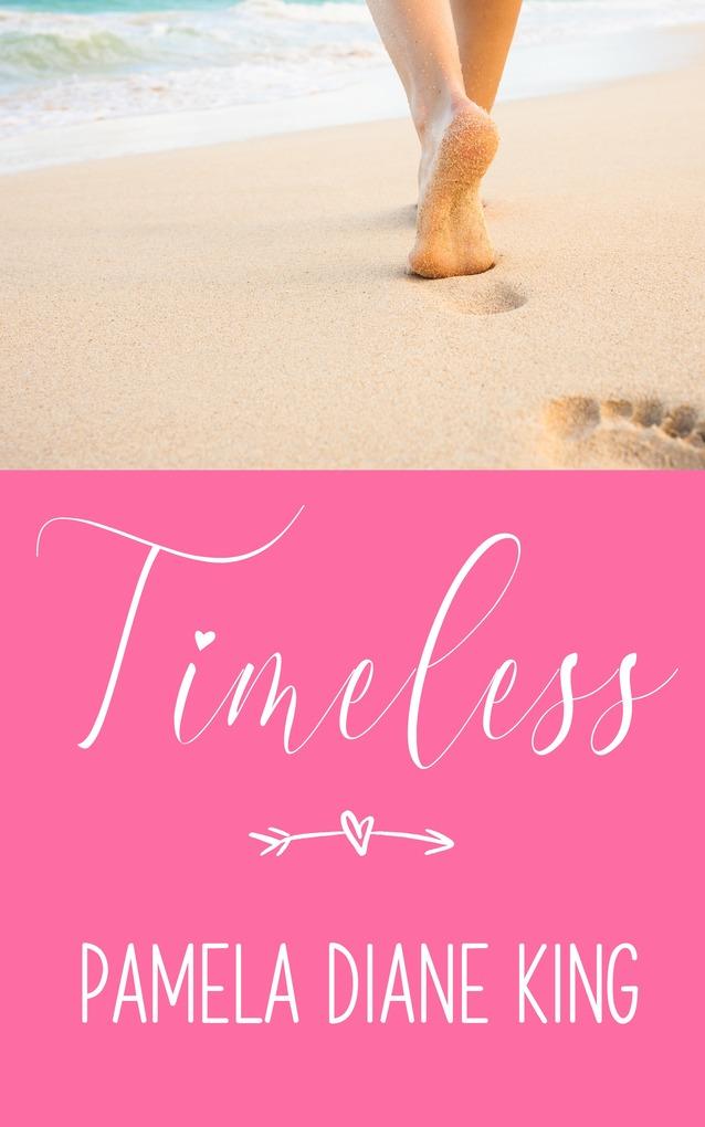 Timeless als eBook von Pamela Diane King