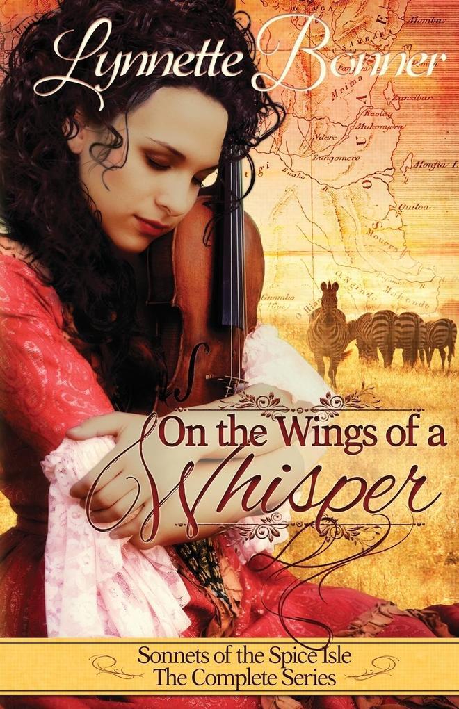 On the Wings of a Whisper als Taschenbuch von Lynnette Bonner
