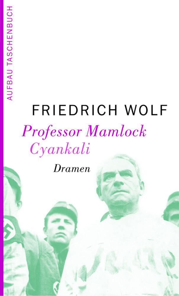 Professor Mamlock. Cyankali als Taschenbuch von Friedrich Wolf