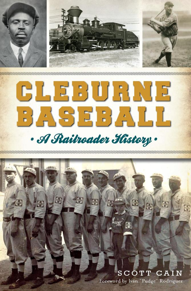Cleburne Baseball als eBook von Scott Cain
