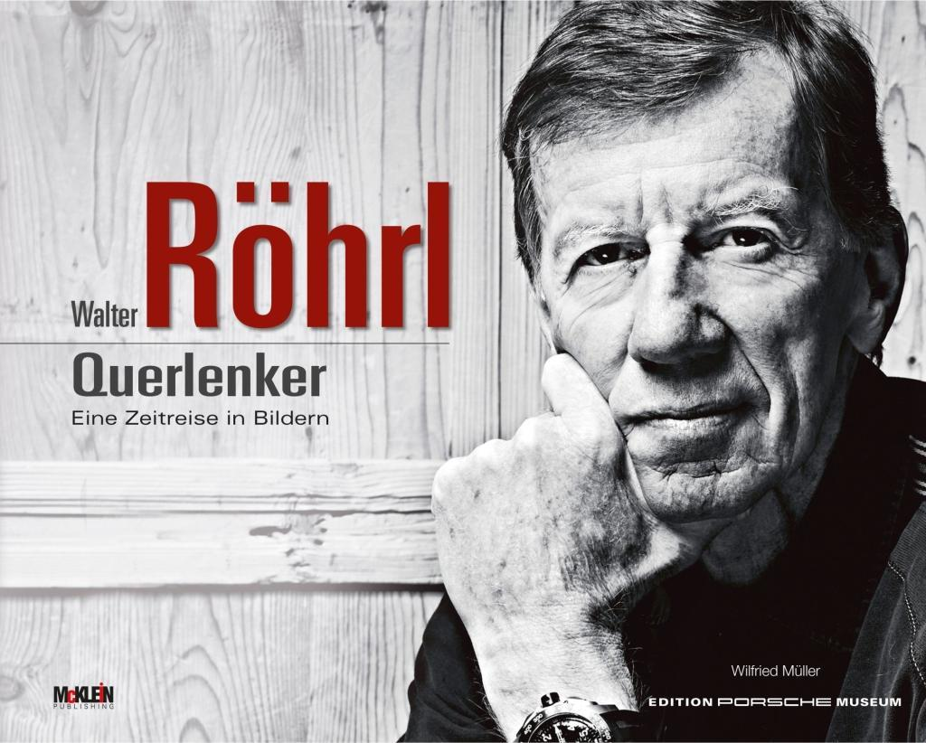 Walter Röhrl - Querlenker als Buch von Wilfried Müller, Walter Röhrl