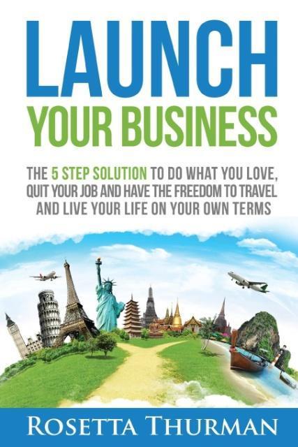 Launch Your Business als Taschenbuch von Rosett...