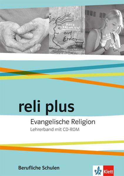 reli plus. Lehrerband mit CD-ROM. Evangelische ...