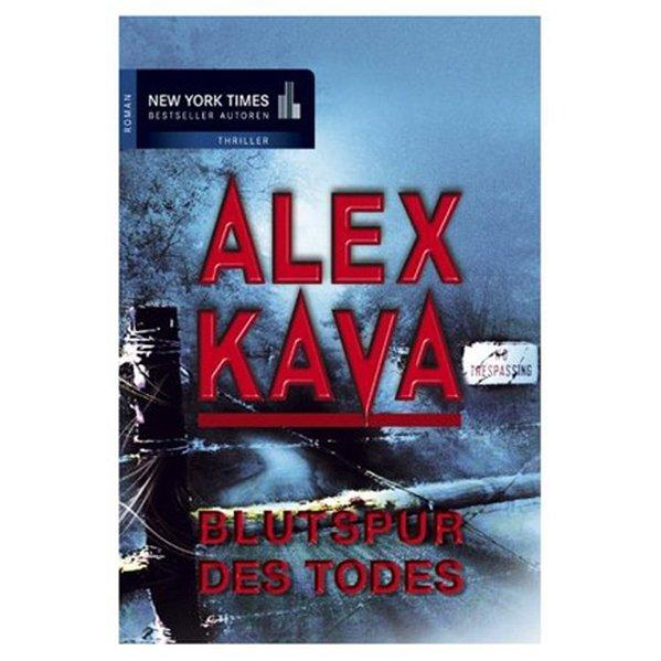 Blutspur des Todes als Taschenbuch von Alex Kava