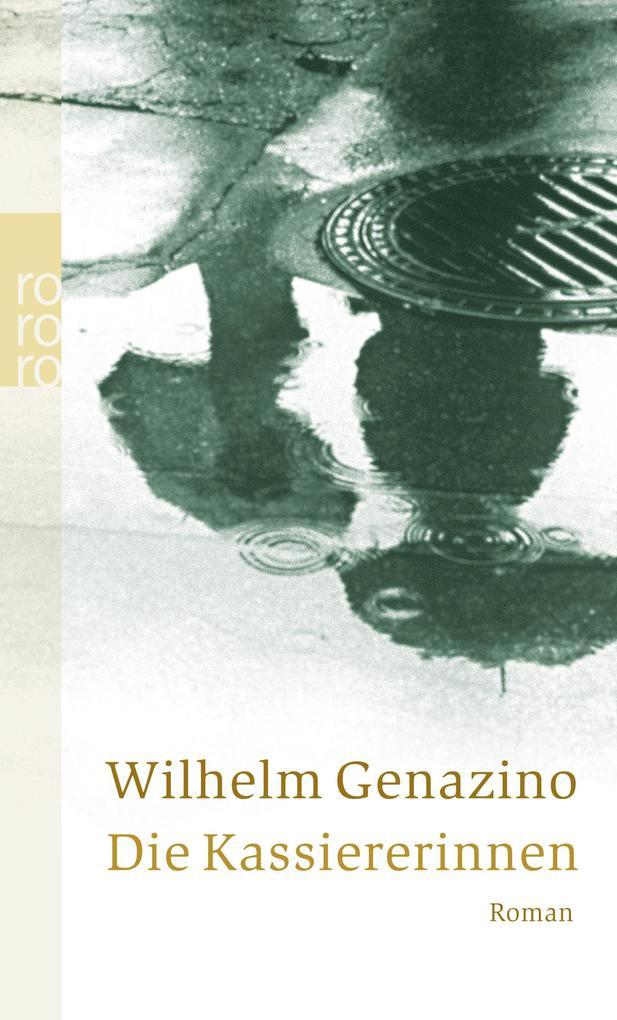 Die Kassiererinnen als Taschenbuch von Wilhelm Genazino