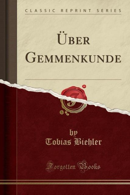 Über Gemmenkunde (Classic Reprint) als Taschenb...