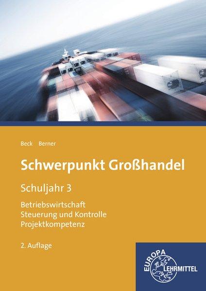 Schwerpunkt Großhandel Schuljahr 3. Baden-Württ...