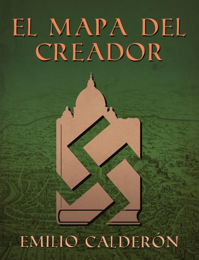 El Mapa del Creador als eBook von Emilio Calderón