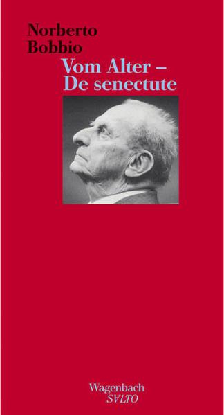 Vom Alter - De senectute als Buch von Norberto Bobbio