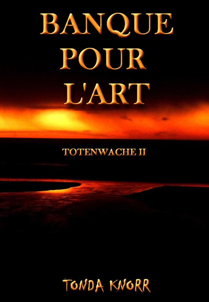 Banque pour lart als eBook von Tonda Knorr